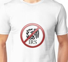 no IRS Unisex T-Shirt