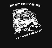Don't Follow Me You Won't Make It - Rally T-shirt T-Shirt