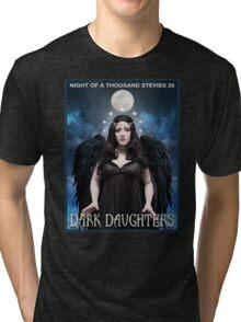 Night of 1000 Stevies 26: Dark Daughters T Shirts Benefit Animals Tri-blend T-Shirt