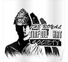 The Royal Tinfoil Hat Society Poster