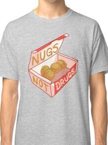 """Nugs Not Drugs"" Classic T-Shirt"