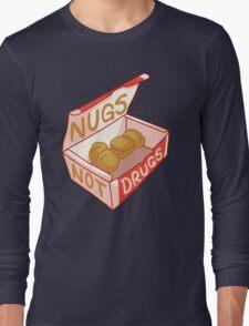 """Nugs Not Drugs"" Long Sleeve T-Shirt"