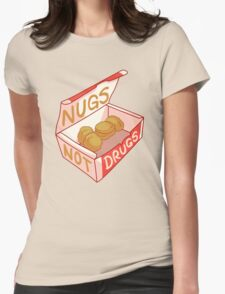 """Nugs Not Drugs"" Womens Fitted T-Shirt"