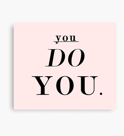 You Do You: Black & Pink Canvas Print