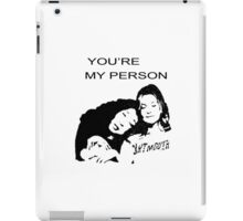 Youre My Person iPad Case/Skin