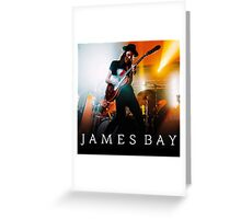 JAMES BAY Greeting Card