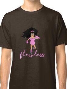 Flawless Tina Classic T-Shirt