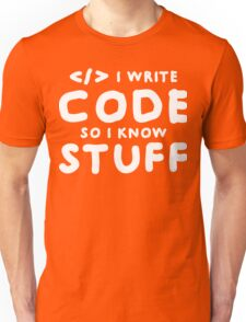 Programmers know stuff Unisex T-Shirt