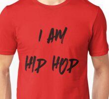 I Am Hip Hop Shirt Black Text Unisex T-Shirt