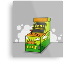LIFE its not a game Metal Print