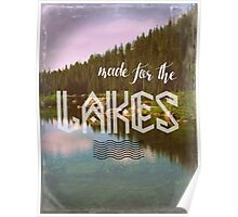Made for the Lakes Poster