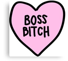 boss bitch Canvas Print