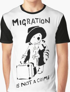 Migration Is Not A Crime - Banksy Graphic T-Shirt