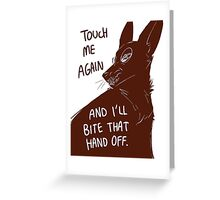 TOUCH ME AGAIN Greeting Card