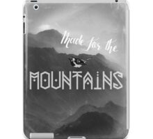Made for the Mountains iPad Case/Skin