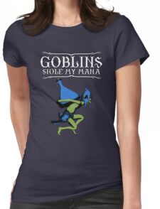 Goblins Stole My Mana Womens Fitted T-Shirt