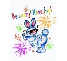 Easter bunny dancing. Be crazy, have fun! Photographic Print