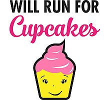 Will Run For Cupcakes Photographic Print
