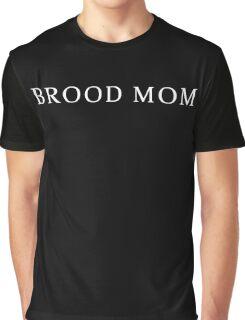 Brood Mom Graphic T-Shirt