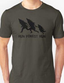 Run Forest Run Unisex T-Shirt