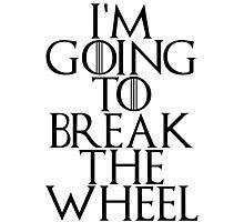 break the wheel Photographic Print