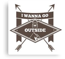 I wanna go outside graphic design Canvas Print