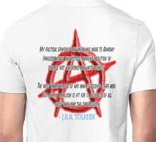 ANARCHY, Anarchist, J. R. R. Tolkien, My political opinions lean more and more to Anarchy Unisex T-Shirt