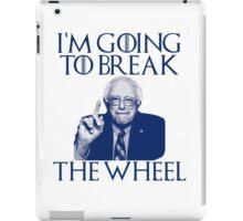 Break the Wheel Bernie iPad Case/Skin