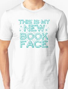 this is my NEW BOOK face Unisex T-Shirt