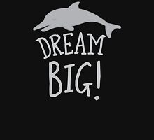 DREAM BIG! with cute dolphin Womens Fitted T-Shirt