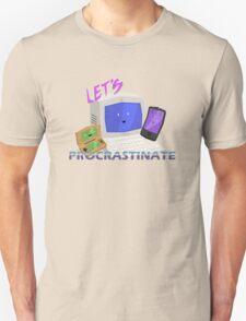 Let's Procrastinate! T-Shirt