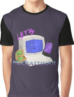 Let's Procrastinate! Graphic T-Shirt