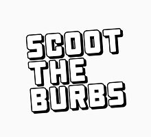 SCOOT THE BURBS Unisex T-Shirt