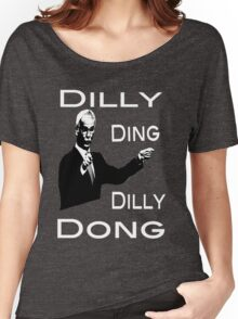 The Tinkerman says Dilly Ding Dilly Dong Women's Relaxed Fit T-Shirt