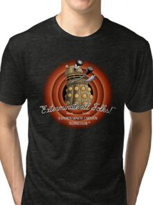 exterminate all folks Tri-blend T-Shirt