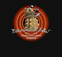 exterminate all folks Unisex T-Shirt