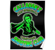 Callahan's Shooting Club Colour 2 Poster