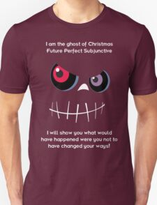 The Ghost of Christmas Future Perfect Subjunctive - light text T-Shirt