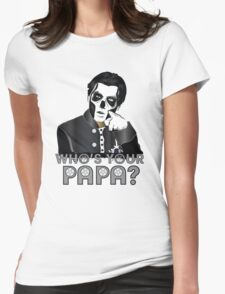 WHO'S YOUR PAPA? - papa 3 - design 5 Womens Fitted T-Shirt