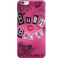 Burn book iPhone Case/Skin