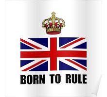 Royal Crown Rule Poster