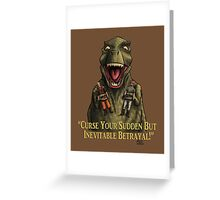 "Firefly: ""Curse your sudden but inevitable betrayal!"" Greeting Card"