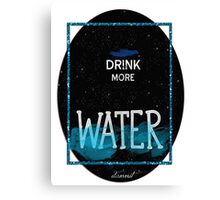 drink more water Canvas Print