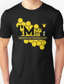 I'm the Queen Bee  T-Shirt