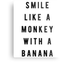 Smile like a monkey with a banana Metal Print