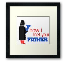 how i met your father Framed Print