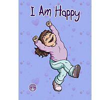I Am Happy Photographic Print