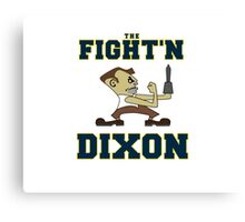 The Fight'n Dixon Earl Canvas Print