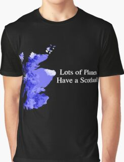 Lots of Planets Have a Scotland! Graphic T-Shirt