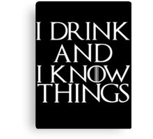 Tyrion Lannister Quote Canvas Print
